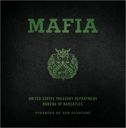 Mafia: The Government's Secret File on Organized Crime