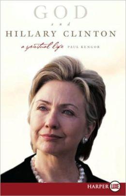 God and Hillary Clinton LP: A Spiritual Life