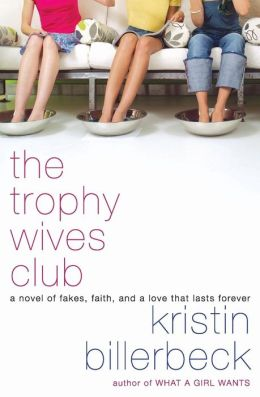 The Trophy Wives Club (Trophy Wives Series #1)