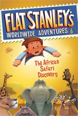 The African Safari Discovery (Flat Stanley's Worldwide Adventures Series #6)