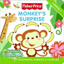 Monkey's Surprise: Discovering Numbers & Counting (Fisher-Price Series)