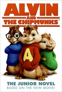 Alvin and the Chipmunks: The Junior Novel
