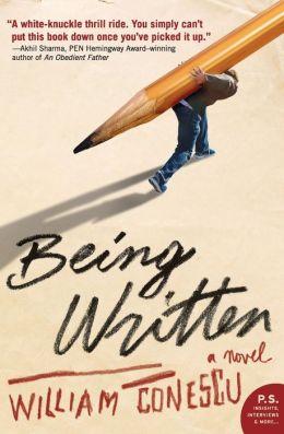 Being Written: A Novel