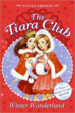 Winter Wonderland (Tiara Club Series)