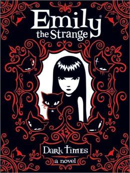Dark Times (Emily the Strange Series)
