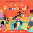 Book Cover Image. Title: It's Time for Preschool!, Author: Esme Raji Codell
