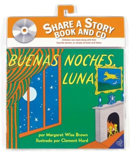 Goodnight Moon Book and CD (Spanish edition): Goodnight Moon Book and CD (Spanish edition)