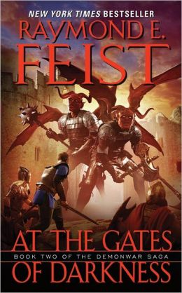 At the Gates of Darkness (Demonwar Saga Series #2)