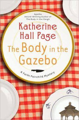 The Body in the Gazebo (Faith Fairchild Series #19)