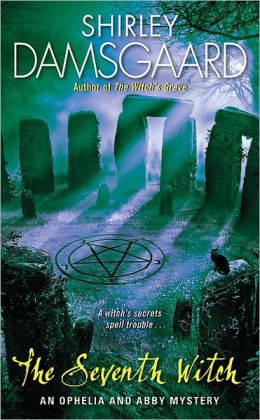 The Seventh Witch (Ophelia and Abby Series #7)