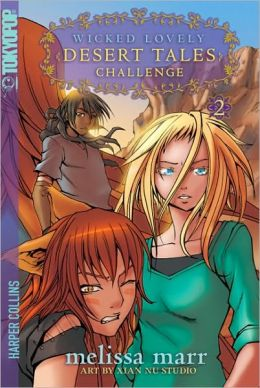 Challenge (Wicked Lovely Desert Tales Series #2)