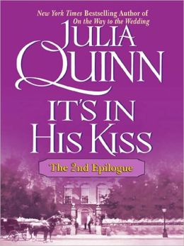 It's in His Kiss: The Second Epilogue