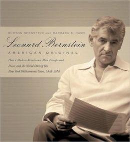 Leonard Bernstein: American Original