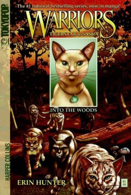 Into the Woods (Warriors: Tigerstar and Sasha Series #1)