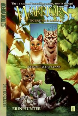 Return to the Clans (Warriors: Tigerstar and Sasha Series #3)