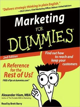 Marketing for Dummies®: 2nd Edition