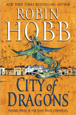 City of Dragons (Rain Wilds Chronicles #3)