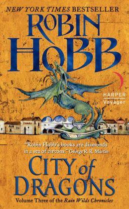 City of Dragons (Rain Wilds Chronicles #3)