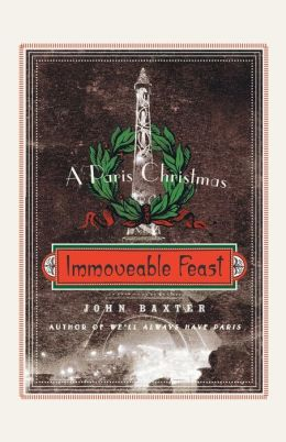 Immoveable Feast: A Paris Christmas
