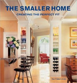 Smaller Home: Smart Designs for Your Home