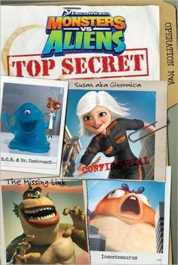 Top Secret (Monsters vs. Aliens Series)