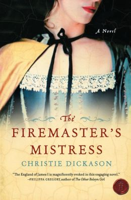 The Firemaster's Mistress: A Novel
