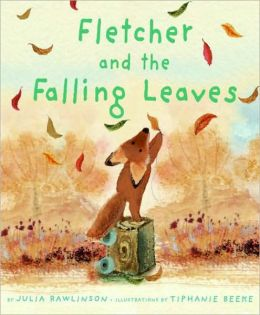 """Fletcher and the Falling Leaves"" by Julia Rawlinson,   Tiphanie Beeke (Illustrator)"