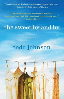 The Sweet By and By: A Novel