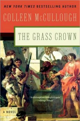The Grass Crown (Masters of Rome Series #2)