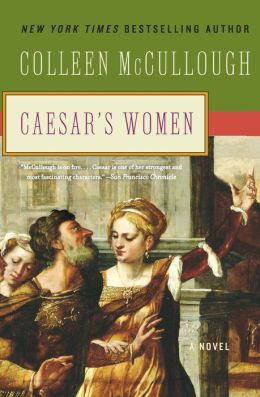 Caesar's Women (Masters of Rome Series #4)