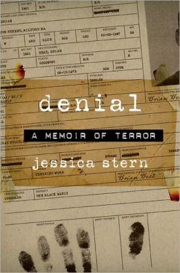 Denial: A Memoir of Terror