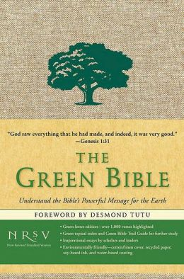 Green Bible: Understand the Bible's Powerful Message for the Earth (NRSV)