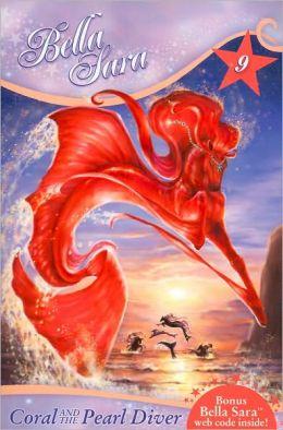 Coral and the Pearl Diver (Bella Sara Series #9)