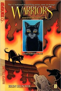 Shattered Peace (Warriors: Ravenpaw's Path Series #1)