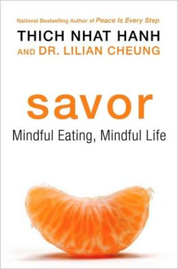 Savor: Mindful Eating, Mindful Life