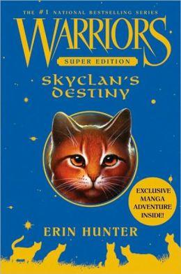 SkyClan's Destiny (Warriors Super Edition Series)