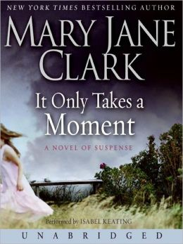 It Only Takes a Moment (Sunrise Suspense Society Series #2)