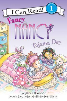 Fancy Nancy: Pajama Day (I Can Read Series Level 1)