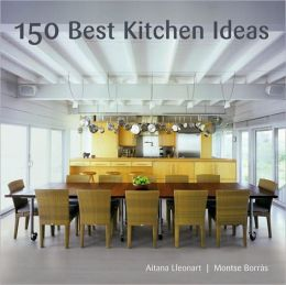 150 Best Kitchen Ideas