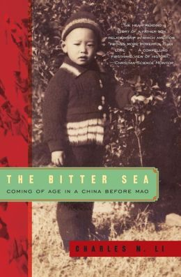 Bitter Sea: Coming of Age in a China Before Mao