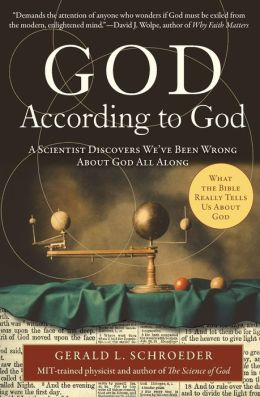 God According to God: A Scientist Discovers We've Been Wrong about God All Along