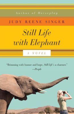 Still Life with Elephant: A Novel