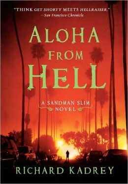 Aloha from Hell (Sandman Slim Series #3)