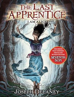 I Am Alice (Last Apprentice Series #12)