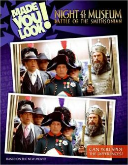 Night at the Museum: Battle of the Smithsonian: Made You Look! (Night at the Museum: Battle of the Smithsonian Series)