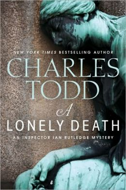 A Lonely Death (Inspector Ian Rutledge Series #13)