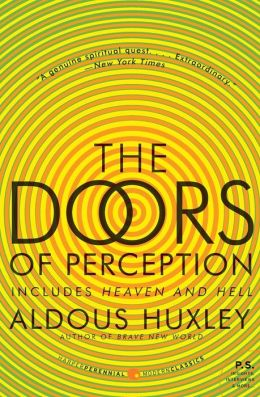 The Doors of Perception: Includes Heaven and Hell (P.S. Series)