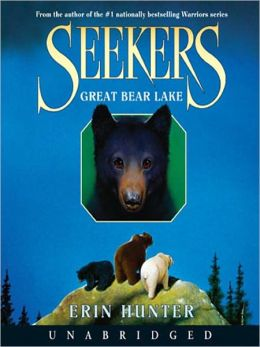 Great Bear Lake (Seekers Series #2)