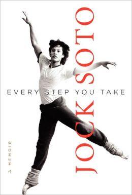 Every Step You Take: A Memoir