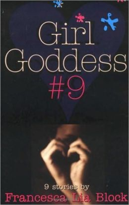 Girl Goddess #9: Nine Stories